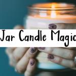 jar candle magic