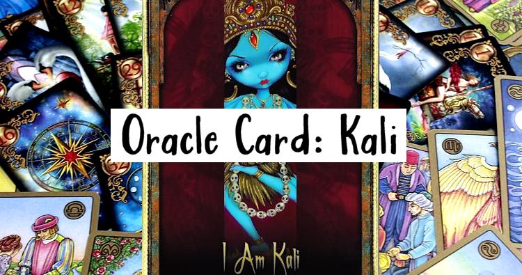 Wisdom Cards: I Am Kali