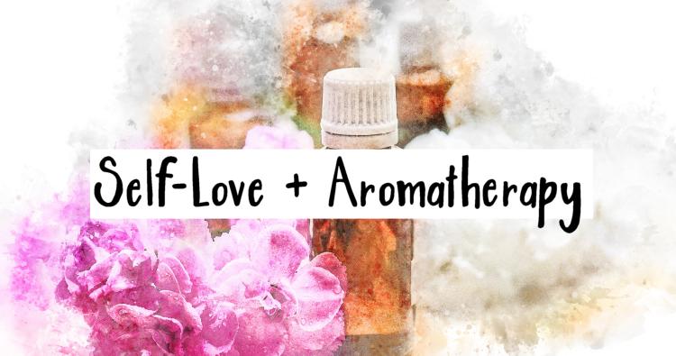 self-love aromatherapy