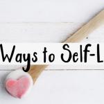 practice self love