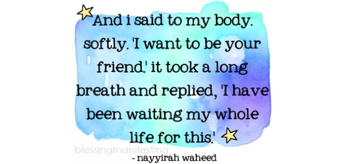 Befriend Your Body