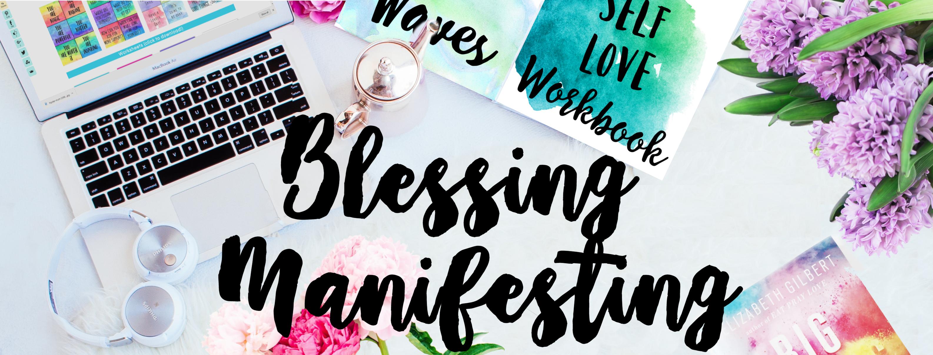 Blessing Manifesting