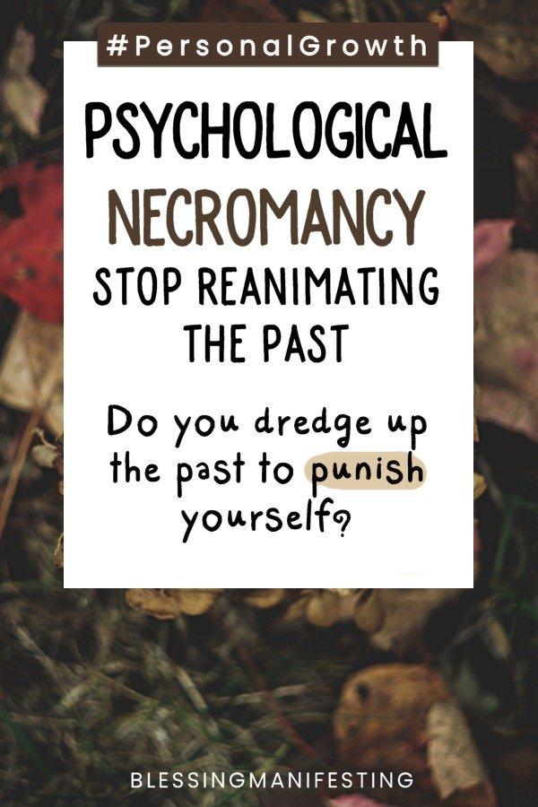 Psychological Necromancy